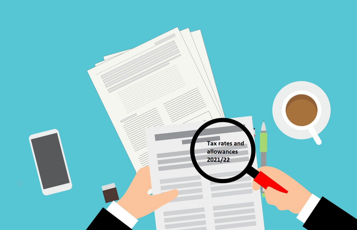 Tax Rates and allowances 2021/22 for freelancers